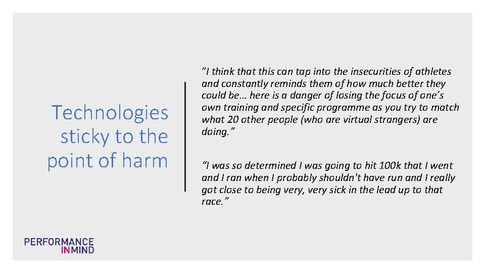 """Technologies sticky to the point of harm """"I think that this can tap into"""