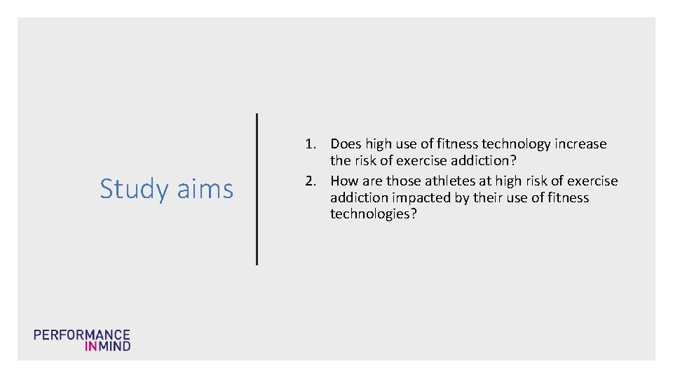 Study aims 1. Does high use of fitness technology increase the risk of exercise