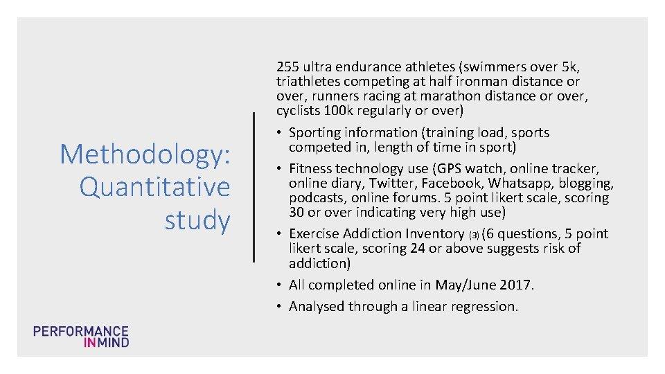 Methodology: Quantitative study 255 ultra endurance athletes (swimmers over 5 k, triathletes competing at