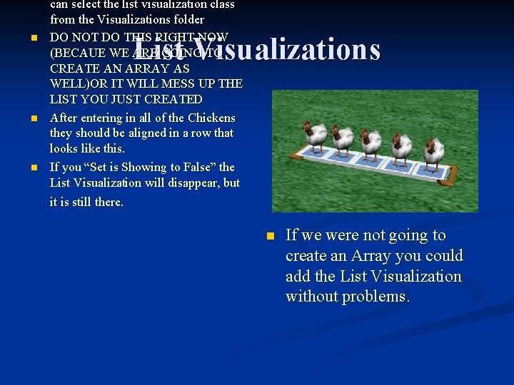 n n n can select the list visualization class from the Visualizations folder DO
