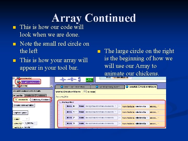 Array Continued n n n This is how our code will look when we