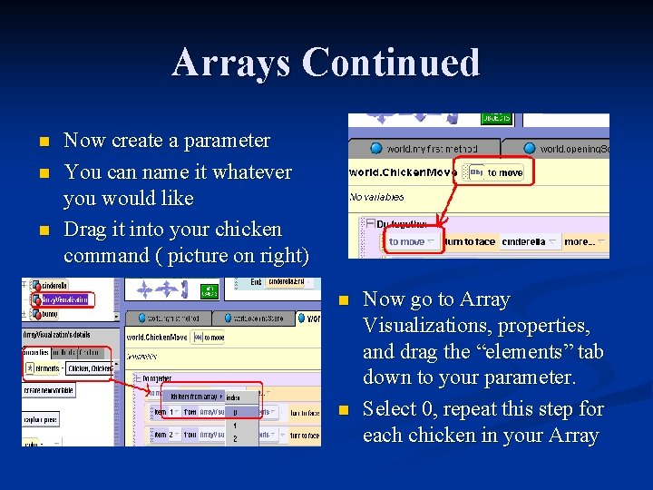 Arrays Continued n n n Now create a parameter You can name it whatever