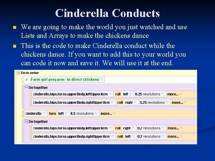 Cinderella Conducts n n We are going to make the world you just watched