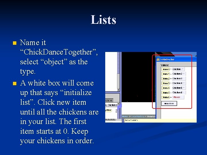 """Lists n n Name it """"Chick. Dance. Together"""", select """"object"""" as the type. A"""