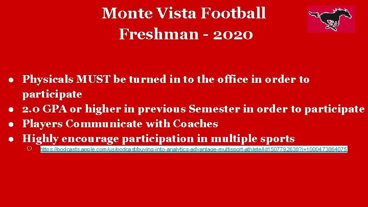 Monte Vista Football Freshman - 2020 ● Physicals MUST be turned in to the