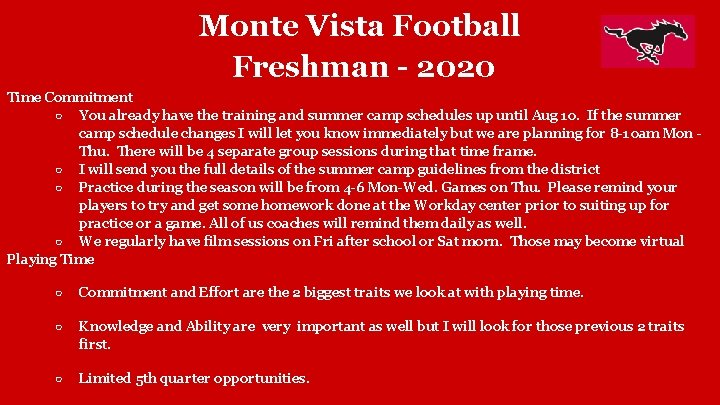 Monte Vista Football Freshman - 2020 Time Commitment ○ You already have the training