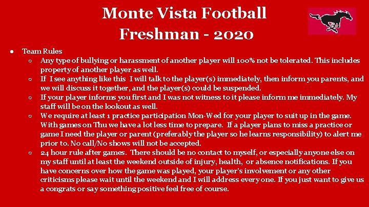 Monte Vista Football Freshman - 2020 ● Team Rules ○ Any type of bullying