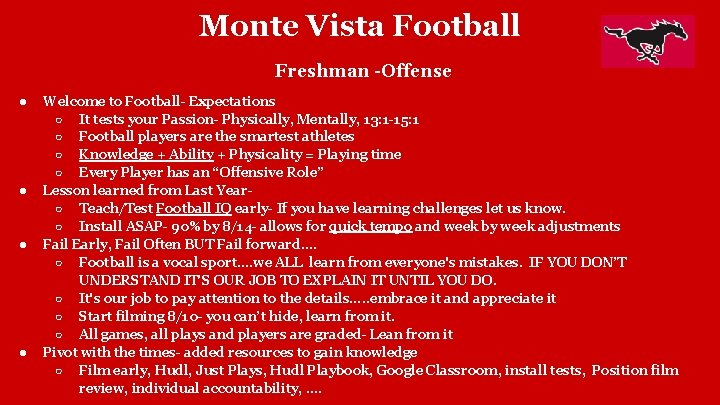 Monte Vista Football Freshman -Offense ● ● Welcome to Football- Expectations ○ It tests