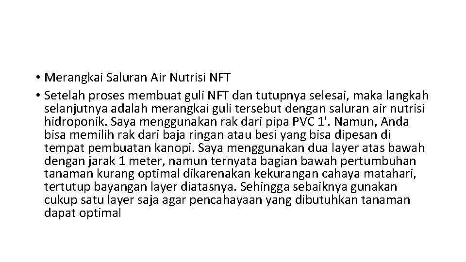 • Merangkai Saluran Air Nutrisi NFT • Setelah proses membuat guli NFT dan