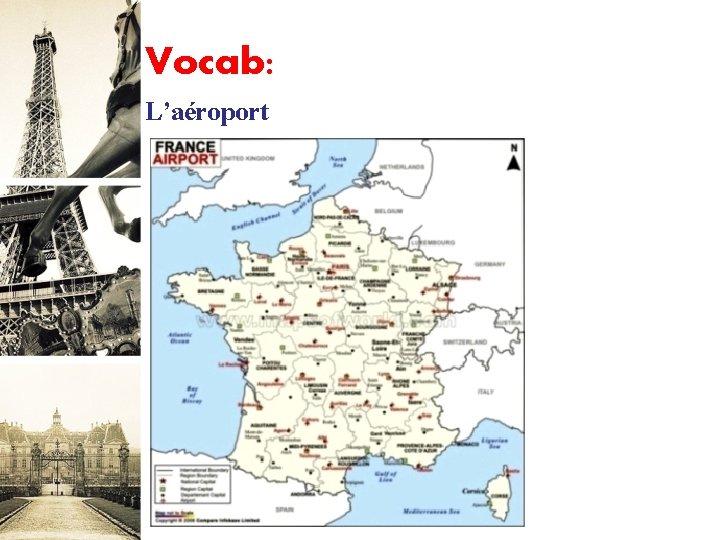 Vocab: L'aéroport