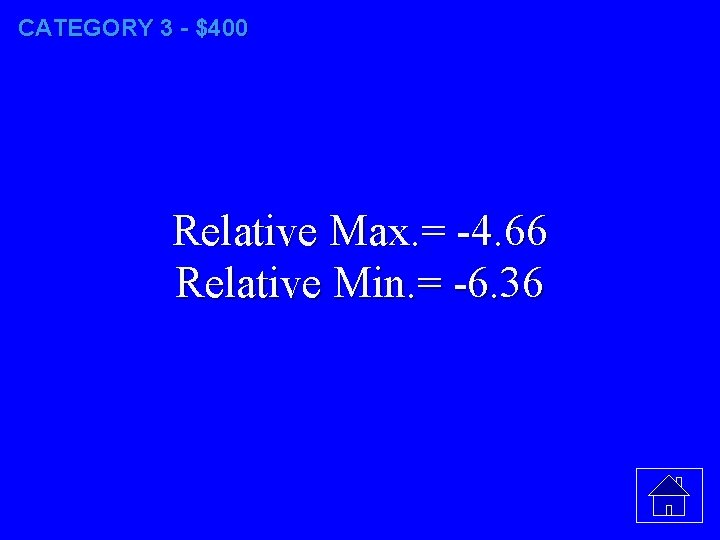 CATEGORY 3 - $400 Relative Max. = -4. 66 Relative Min. = -6. 36
