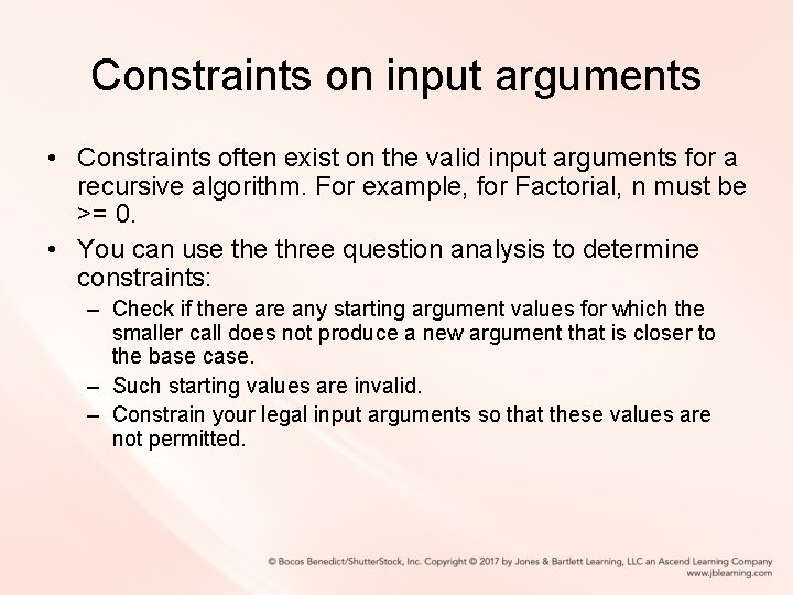 Constraints on input arguments • Constraints often exist on the valid input arguments for