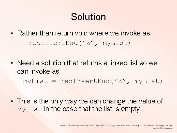 """Solution • Rather than return void where we invoke as rec. Insert. End(""""Z"""", my."""