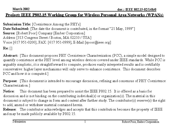 March 2002 doc. : IEEE 802. 15 -02/148 r 0 Project: IEEE P 802.