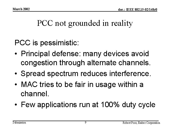 March 2002 doc. : IEEE 802. 15 -02/148 r 0 PCC not grounded in
