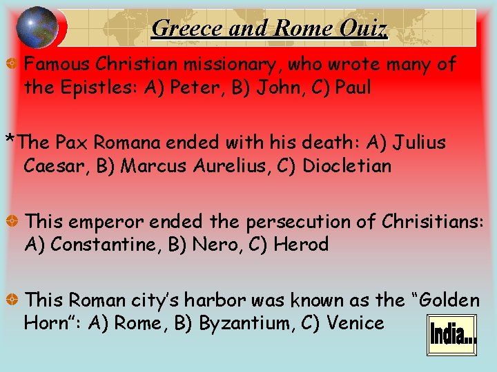 Greece and Rome Quiz Famous Christian missionary, who wrote many of the Epistles: A)