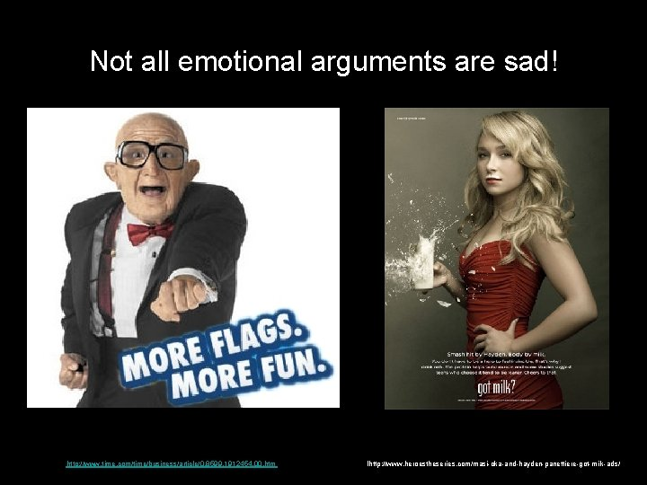Not all emotional arguments are sad! http: //www. time. com/time/business/article/0, 8599, 1912454, 00. htm