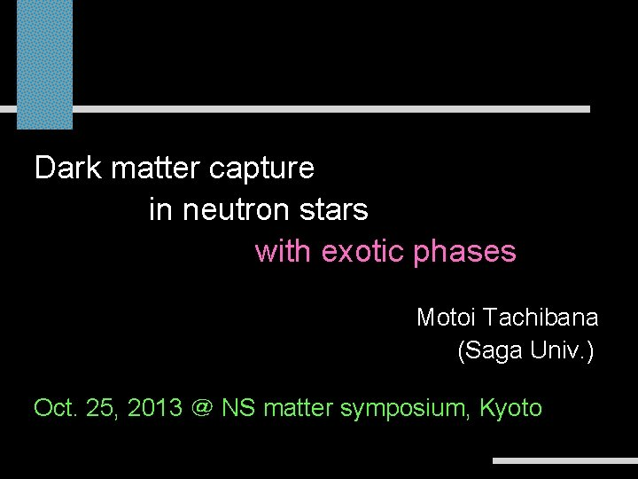 Dark matter capture in neutron stars inconstraints neutron on stars -stellar dark matterwith exotic