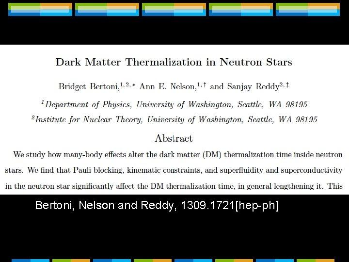 Bertoni, Nelson and Reddy, 1309. 1721[hep-ph]