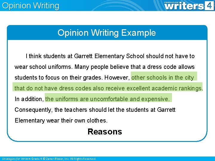 Opinion Writing Example I think students at Garrett Elementary School should not have to