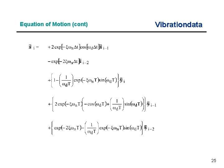 Equation of Motion (cont) Vibrationdata 25