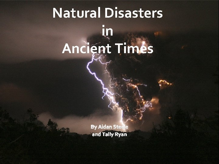 Natural Disasters in Ancient Times