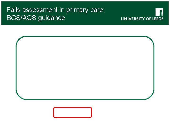 Falls assessment in primary care: BGS/AGS guidance