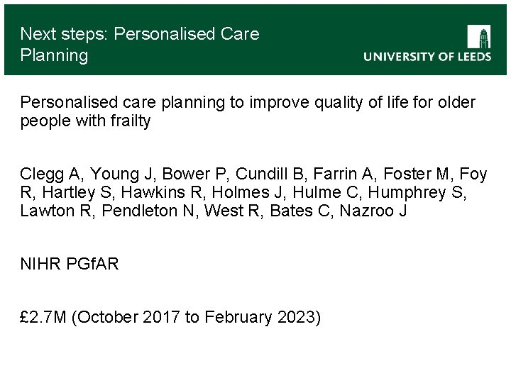 Next steps: Personalised Care Planning Personalised care planning to improve quality of life for