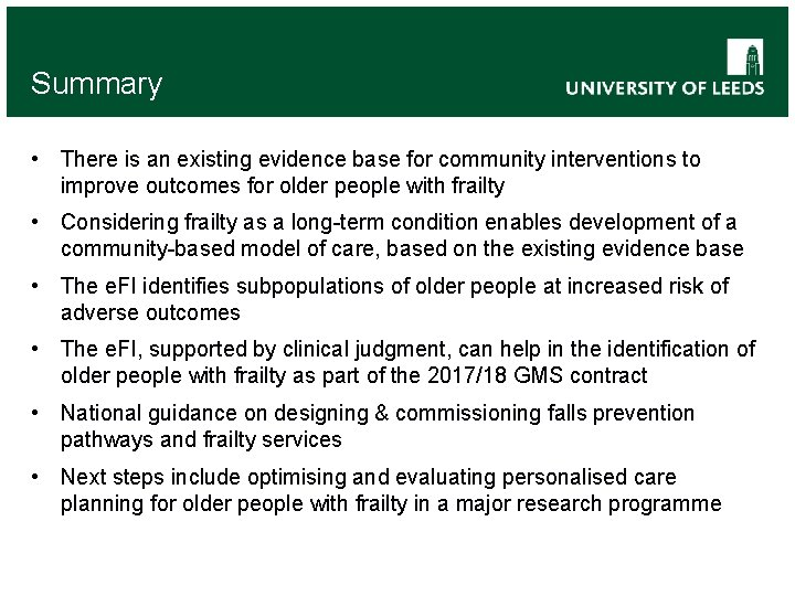 Summary • There is an existing evidence base for community interventions to improve outcomes