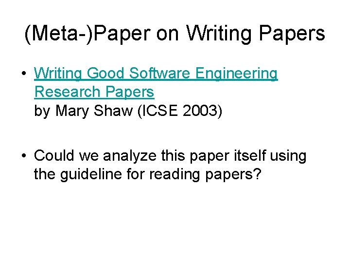 Writing good software engineering research papers mary shaw ielts liz writing task 2 2018 questions