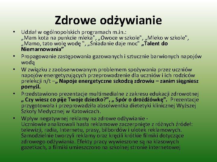 """Zdrowe odżywianie • Udział w ogólnopolskich programach m. in. : """"Mam kota na punkcie"""