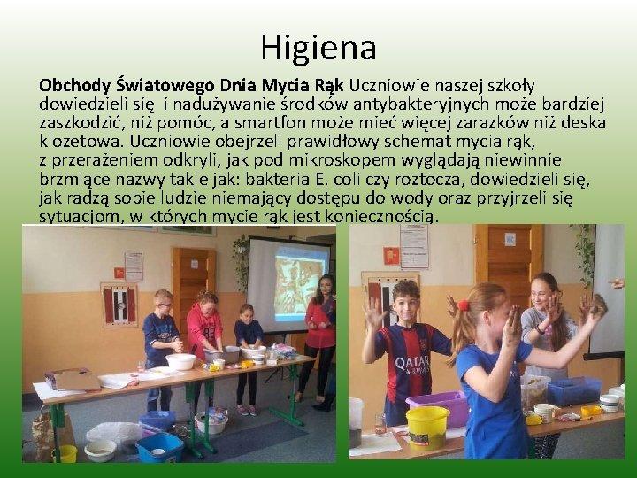 Higiena Obchody Światowego Dnia Mycia Rąk Uczniowie naszej szkoły dowiedzieli się i nadużywanie środków