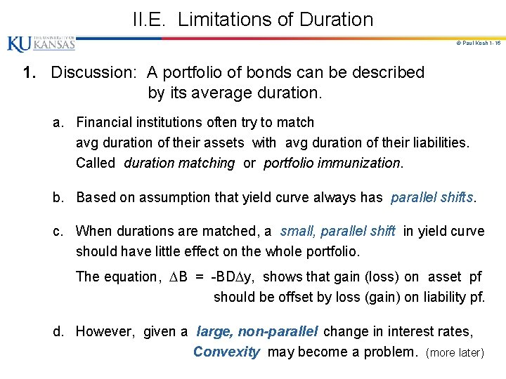 II. E. Limitations of Duration © Paul Koch 1 -16 1. Discussion: A portfolio