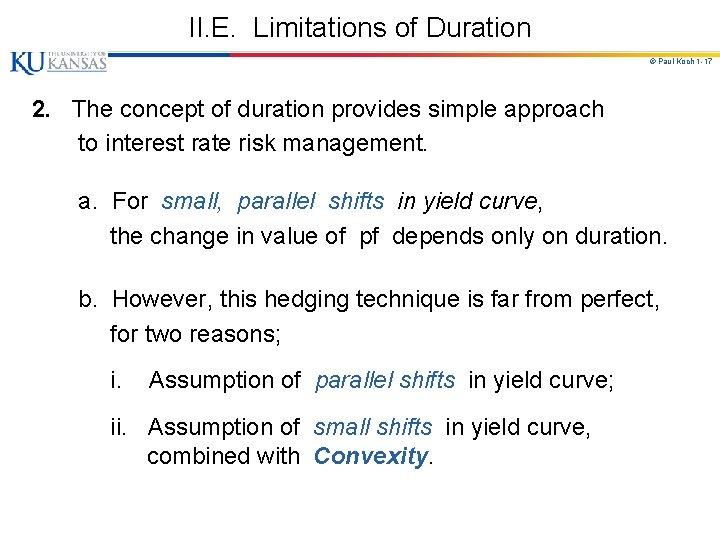 II. E. Limitations of Duration © Paul Koch 1 -17 2. The concept of