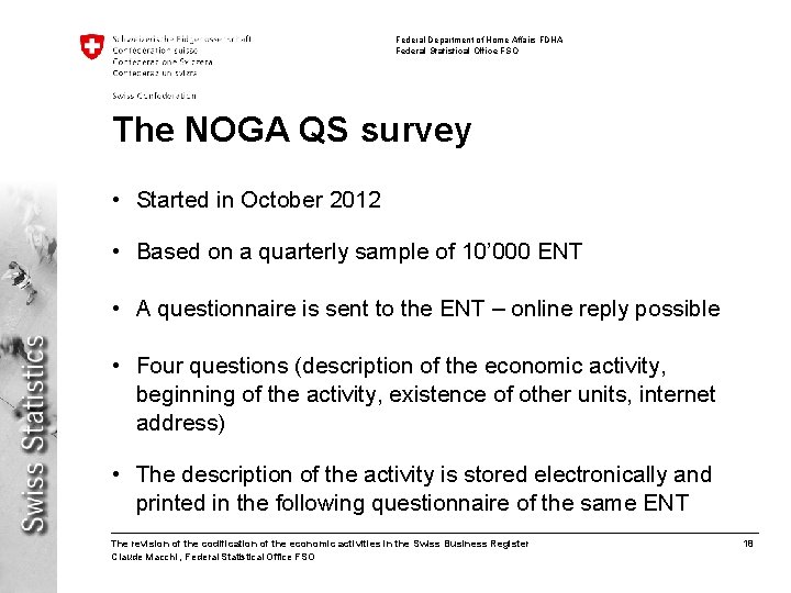Federal Department of Home Affairs FDHA Federal Statistical Office FSO The NOGA QS survey