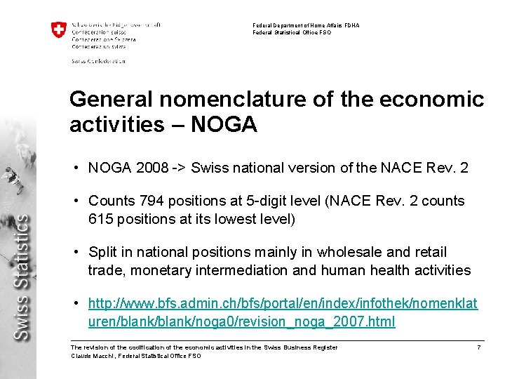 Federal Department of Home Affairs FDHA Federal Statistical Office FSO General nomenclature of the