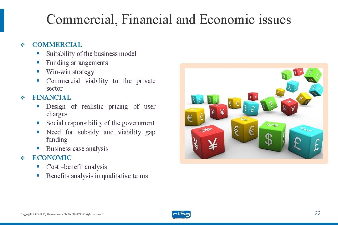 Commercial, Financial and Economic issues v v v COMMERCIAL § Suitability of the business