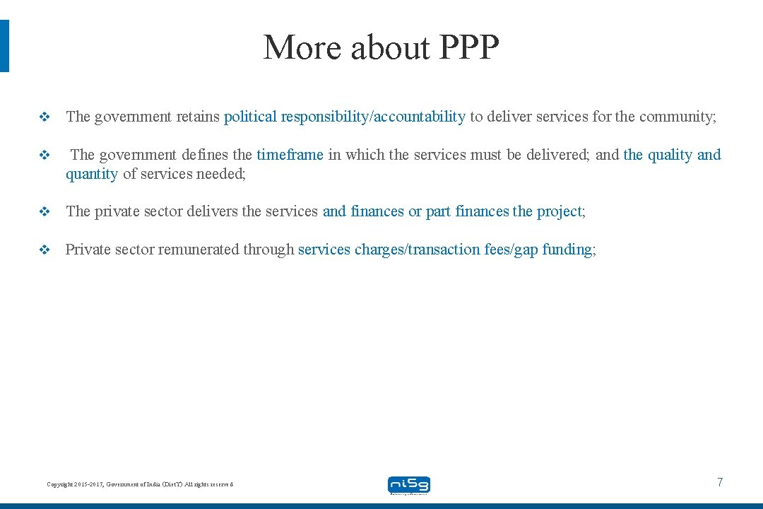 More about PPP v The government retains political responsibility/accountability to deliver services for the