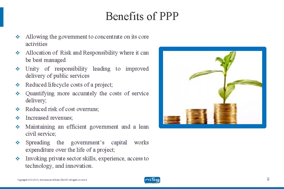 Benefits of PPP v v v v v Allowing the government to concentrate on