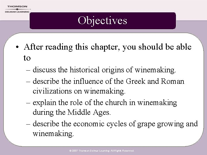 Objectives • After reading this chapter, you should be able to – discuss the