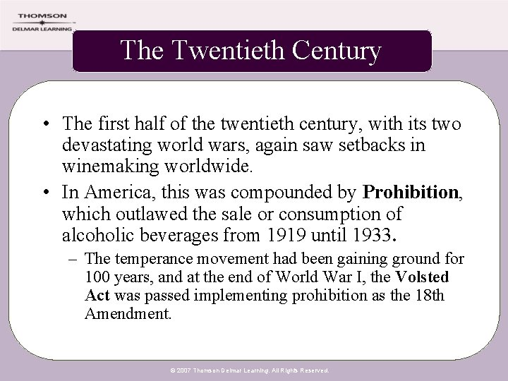 The Twentieth Century • The first half of the twentieth century, with its two