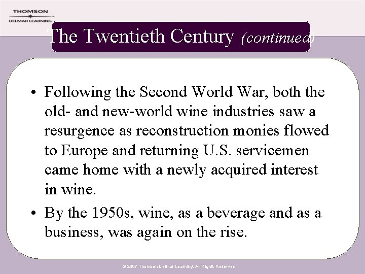 The Twentieth Century (continued) • Following the Second World War, both the old- and