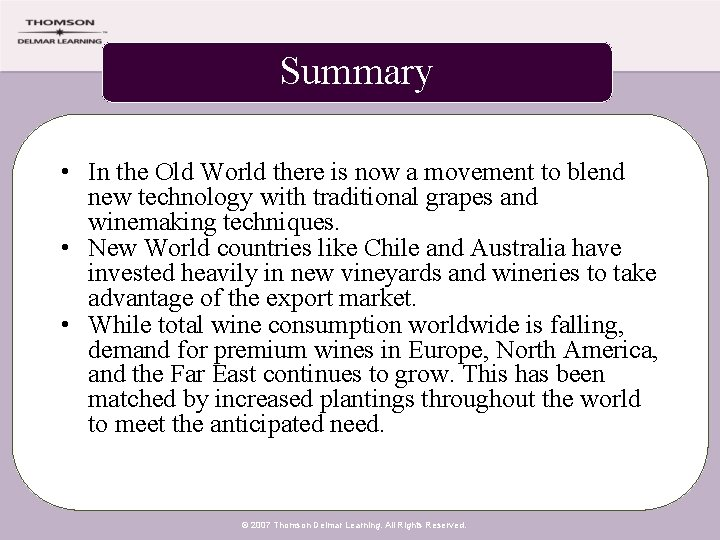 Summary • In the Old World there is now a movement to blend new