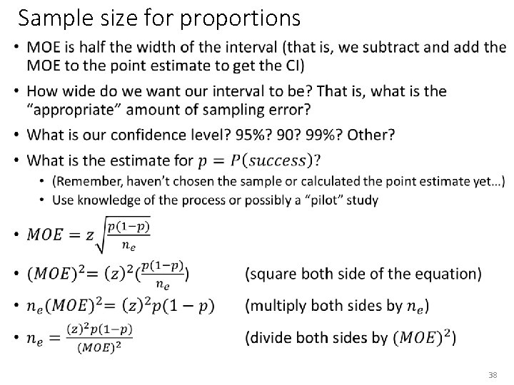 Sample size for proportions • 38
