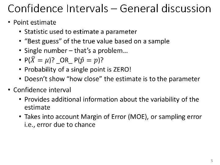 Confidence Intervals – General discussion • 5