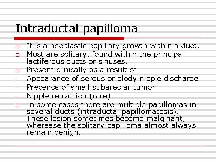 Treatment for intraductal papilloma - Oxiuros significado en el diccionario
