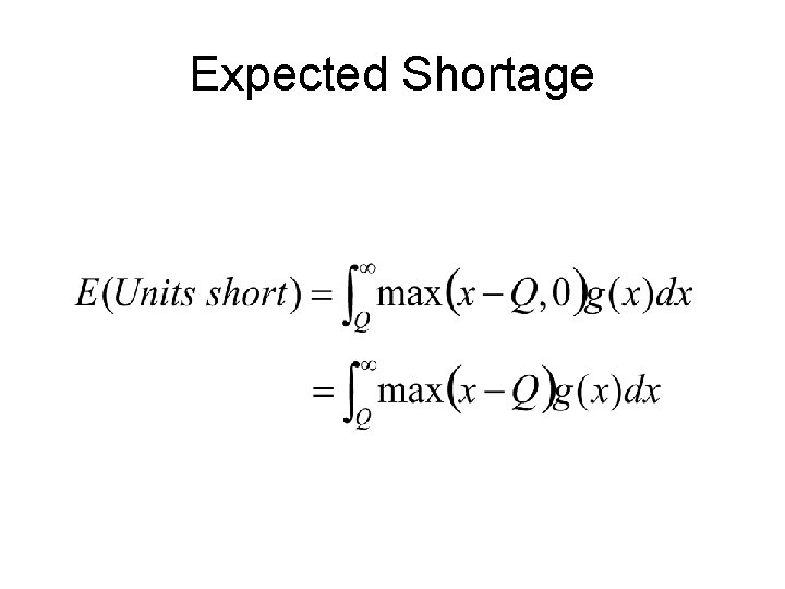 Expected Shortage
