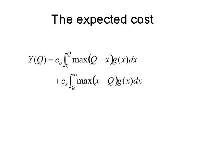 The expected cost