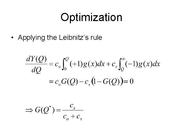 Optimization • Applying the Leibnitz's rule
