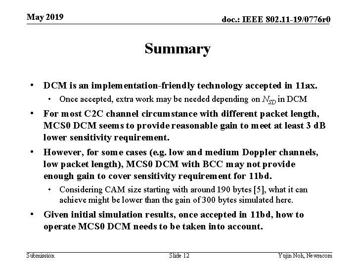 May 2019 doc. : IEEE 802. 11 -19/0776 r 0 Summary • DCM is
